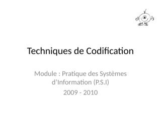 Techniques de Codification modif.ppt