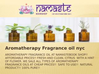 aromatherapy fragrance oil nyc.pptx