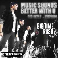 Music Sounds Better With U (Terliksiz - Version) (1).mp3