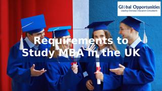 Requirements to Study MBA in the UK.PPTX