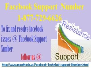 You are left with the option to approach Facebook Support 1-877-729-6626.pptx