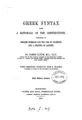 Greek Syntax With A Rationale Of The Constructions Clyde.pdf