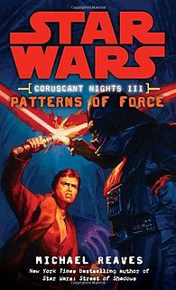 Star Wars - 131 - Coruscant Nights 3 - Patterns of the Force - Michael Reaves.epub