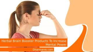Herbal Brain Booster Products To Increase Mental Power.pptx