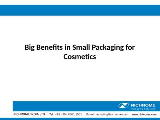 Big Benefits in Small Packaging for Cosmetics.pptx