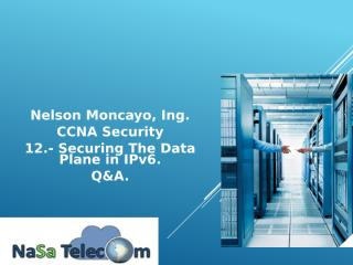 12.- Securing the Data Plance in IPv6 Q&A.pptx